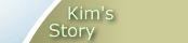 Kim's Story
